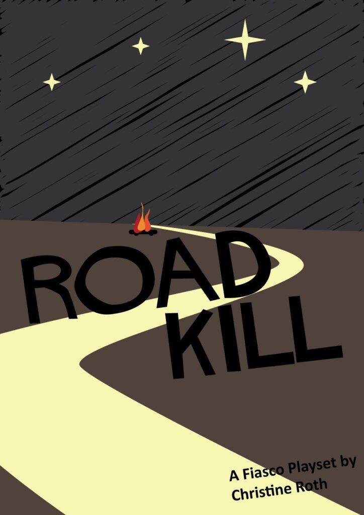 "Cover art of ""Road Kill"", a Fiasco Playset. It shows a road at night with a stylized burning car in the distance."